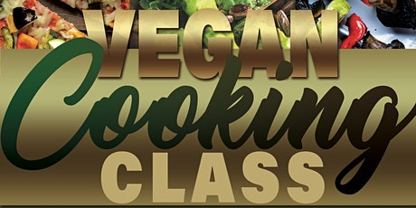 LEARN  to Cook Delicious  VEGAN Dishes - LIVE with Chef Carlyn Saunders tickets