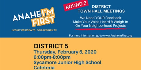 ANAHEI'M First District 5 Town Hall Meeting tickets