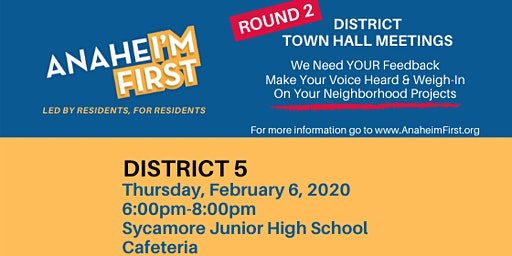 ANAHEI'M First District 5 Town Hall Meeting