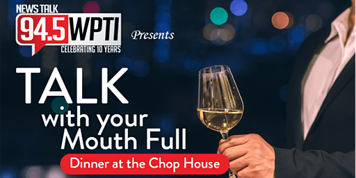 94.5 WPTI Talk With Your Mouth Full with KC O'Dea at The Chop House