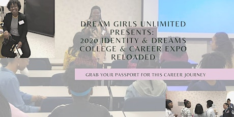 Identity & Dreams College & Career Expo Reloaded tickets