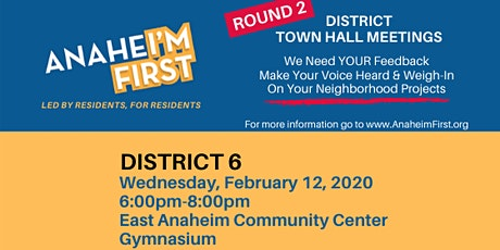 ANAHEI'M First District 6 Town Hall Meeting tickets