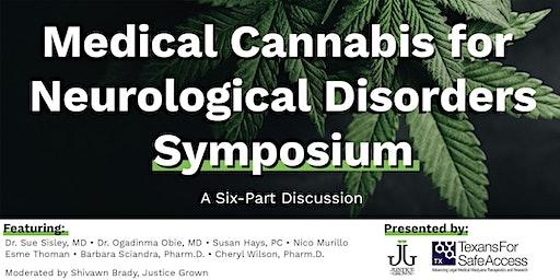 Medical Cannabis for Neurological Disorders Symposium