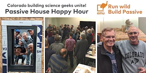 Emu's Colorado Passive House Happy Hour