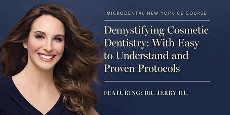 Demystifying Smile Makeovers: With Easy to Understand and Proven Protocols tickets