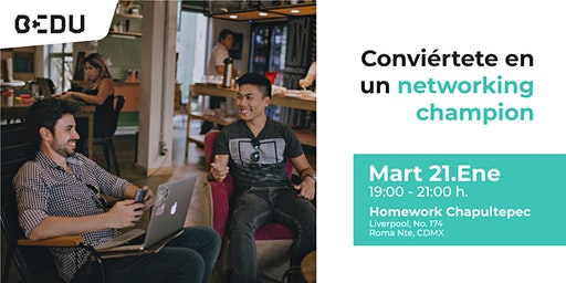 Conviértete en un networking champion
