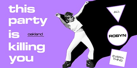 This Party Is Killing You: A Night of All Robyn Everything tickets