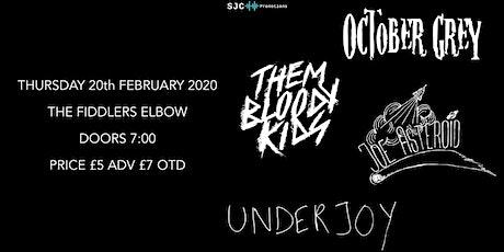 SJC Presents- October Grey/TBK/Joe Asteroid/Underjoy tickets