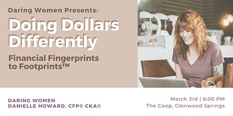 Doing Dollars Differently: Financial Fingerprints to Footprints™ tickets
