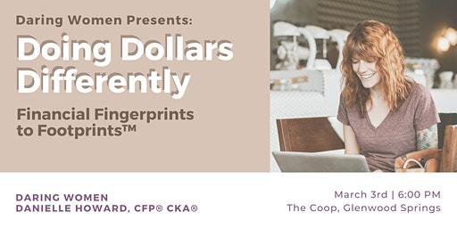 Doing Dollars Differently: Financial Fingerprints to Footprints™