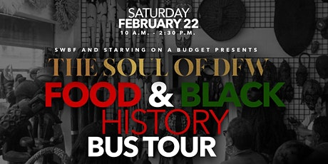 Soul of DFW Food & Black History Bus Tour: Fort Worth Kickoff tickets