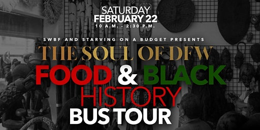 Soul of DFW Food & Black History Bus Tour: Fort Worth Kickoff