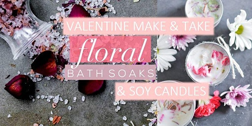 DIY Floral Bath Salts & Soy Candle with Sexual Health Mini Class