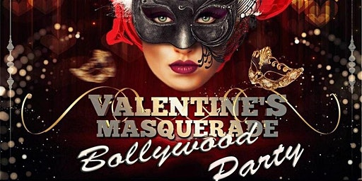 Valentines Masquerade Bollywood Party