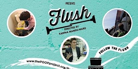 Flush: The Documentary screening tickets