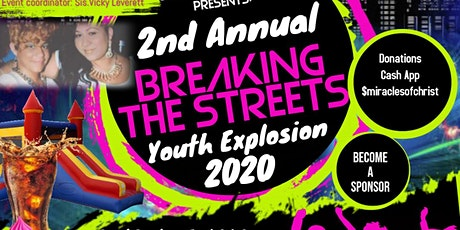 2nd Annual Breaking the Streets Youth Explosion 2020 tickets
