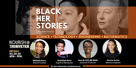 Nourish Night: Black Her Stories in STEM |Capitol Hill tickets