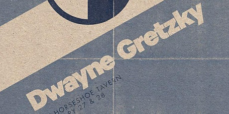 Dwayne Gretzky Presents Studio 54 tickets