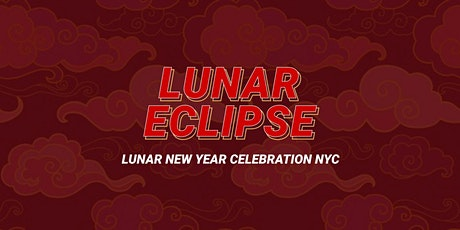 CHINESE NEW YEAR Saturday Night Celebration Brooklyn NYC tickets