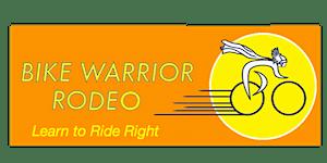 POSTPONED: BSD's 2020 Bike Warrior Rodeo:Learn to Ride...