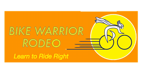 POSTPONED: BSD's 2020 Bike Warrior Rodeo:Learn to Ride Right - Bike Skills Course and Commuter Safety Training tickets