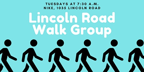 Lincoln Road Walk Group (Every Tuesday) tickets