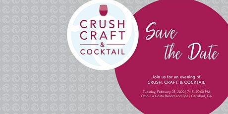 Crush, Craft, Cocktail: The Next Wave at VIBE San Diego tickets