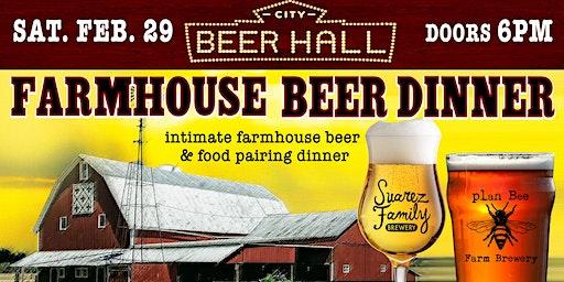Farmhouse Beer Dinner w/ Suarez Family Brewery & Plan Bee Farm Brewery