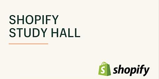 Shopify Study Hall