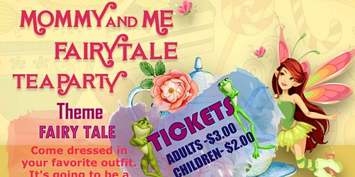Mommy and Me  Fairy Tale Tea Party