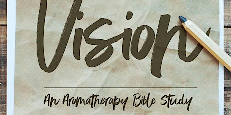 Vision 2020: An Aromatherapy Bible Study tickets