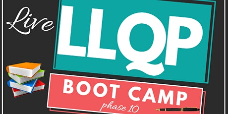 LLQP BOOT CAMP FOR CALGARY (PHASE 10) tickets