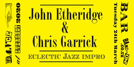 John Etheridge and Chris Garrick tickets