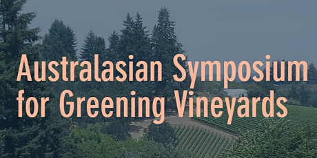 Australasian Symposium for Greening Vineyards tickets