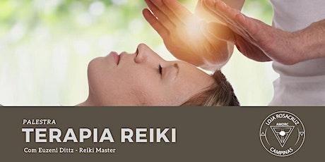 Palestra - Terapia Reiki com Elseny Dittz - Reiki Master ingressos