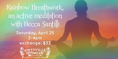 Rainbow Breath Work with Becca Santilli