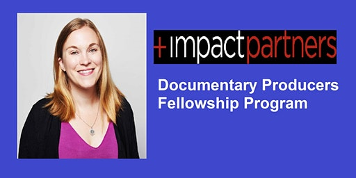 Support for Documentary Filmmakers: Hear from Impact Partners