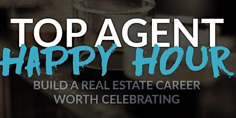 Top Agent Happy Hour ~ FSBO / Pre Foreclosure / Auction Platform tickets