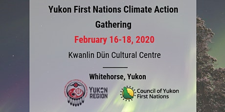 2020 Yukon First Nations Climate Action Gathering tickets