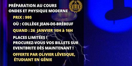 BOOTCAMP d'Ondes et Physique Moderne billets