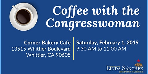 Coffee with Congresswoman Linda Sánchez