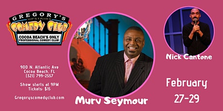 Murv Seymour w/ Nick Cantone! 2/27-29 tickets