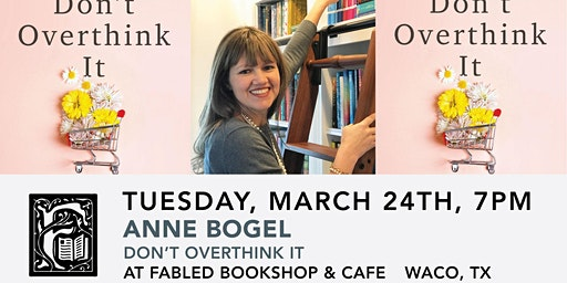 Anne Bogel Book Signing: Don't Overthink It
