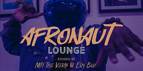 Afronaut Lounge tickets