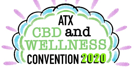 The First annual ATX CBD & Wellness Convention of 2020