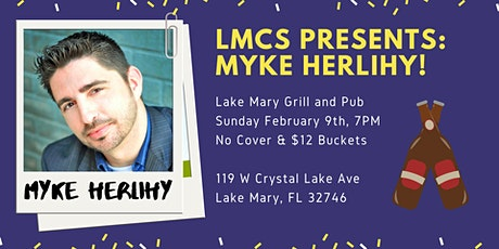 LMCS Present: Myke Herlihy! tickets
