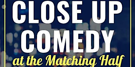 Close Up Comedy 1/23/2020 tickets