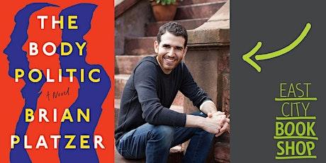 Brian Platzer, The Body Politic, with Matthew Yglesias tickets