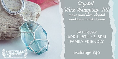 Crystal Wire Wrapping 101 with Metta Soul Designs