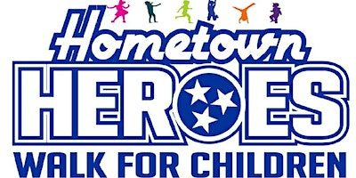 5th Annual Hometown Heroes Walk for Children